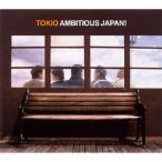 TOKIO AMBITIOUS JAPAN! 12cmCD Single