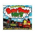 BURN DOWN MIX 5 CD