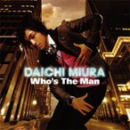 三浦大知 Who's The Man [CD+DVD] CD