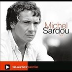 Michel Sardou Master Serie Vol. 1 : Michel Sardou CD