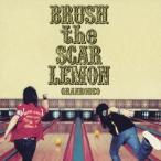 GRANRODEO BRUSH the SCAR LEMON CD
