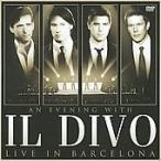 イル・ディーヴォ An Evening With Il Divo - Live in Barcelona [CD+DVD] CD