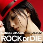 """相川七瀬 NANASE AIKAWA BEST ALBUM """"""""ROCK or DIE"""""""" [CD+DVD] CD画像"""
