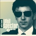 Wall Of Sound : The Very Best Of Phil Spector 1961 - 1966 CD