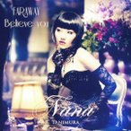 谷村奈南 FAR AWAY / Believe you<通常盤> 12cmCD Single