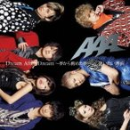 AAA Dream After Dream 〜夢から醒めた夢〜 / 逢いたい理由 12cmCD Single