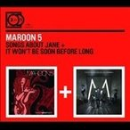 Maroon 5 Songs About Jane / It Won't Be Soon Before Long CD