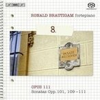 ロナルド・ブラウティハム Beethoven: Complete Works for Solo Piano Vol.8 SACD Hybrid