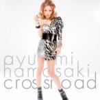 浜崎あゆみ crossroad (ジャケットA) [CD+DVD] 12cmCD Single