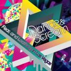 Fear, and Loathing in Las Vegas Dance & Scream<タワーレコード限定> CD