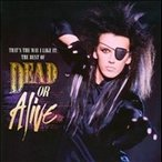 Dead Or Alive That's The Way I Like It : The Best Of Dead Or Alive CD