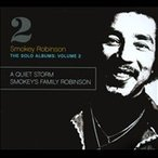 Smokey Robinson The Solo Albums Volume 2 : A Quiet Storm / Smokeys Family Robinson CD