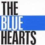 THE BLUE HEARTS THE BLUE HEARTS CD