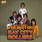 Bay City Rollers Rock 'N' Rollers : The Best Of The Bay City Rollers CD