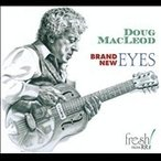 Doug MacLeod Brand New Eyes CD