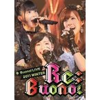 Buono! Buono! LIVE 2011 WINTER Re;Buono! DVD
