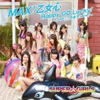 SUPER☆GiRLS MAX! 乙女心 / Happy GO Lucky! 〜ハピ☆ラキでゴー! 〜 [CD+DVD] 12cmCD Single
