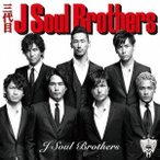 三代目 J Soul Brothers from EXILE TRIBE J Soul Brothers CD