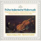 ムジカ・アンティクヮ・ケルン 初期イタリアのヴァイオリン音楽<タワーレコード限定> CD