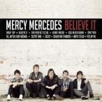 Mercy Mercedes ビリーヴ・イット CD