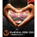 KinKi Kids KinKi Kids 2010-2011 〜君も堂本FAMILY〜 Blu-ray Disc