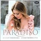 ヘイリー・ウェステンラ Paradiso - Hayley Sings Morricone CD