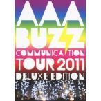AAA AAA BUZZ COMMUNICATION TOUR 2011 DELUXE EDITION DVD 特典あり