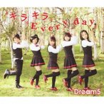 Dream5 キラキラ Every day 12cmCD Single
