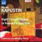 Catherine Gordeladze N.Kapustin: Eight Concert Etudes, 24 Preludes in Jazz Style CD