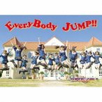 SUPER☆GiRLS EveryBody JUMP!! [CD+DVD]<初回生産限定盤> CD