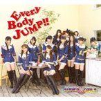 SUPER☆GiRLS EveryBody JUMP!! [CD+DVD]<通常盤> CD