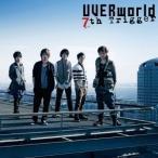 UVERworld 7th Trigger<通常盤> 12cmCD Single