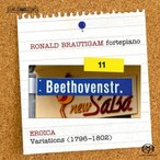 ロナルド・ブラウティハム Beethoven: Complete Works for Solo Piano Vol.11 - Eroica Variations SACD Hybrid