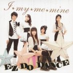 Dream5 I★my★me★mine / EZ DO DANCE 12cmCD Single