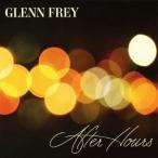 Glenn Frey アフター・アワーズ SHM-CD