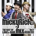 MICKY RICH Melody Rich Life -The Best Of Love & Soul Mix- CD