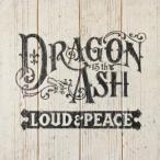 Dragon Ash LOUD & PEACE<通常盤> CD