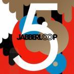 JABBERLOOP 5 CD