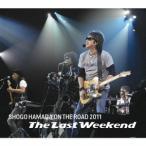 """浜田省吾 ON THE ROAD 2011 """"""""The Last Weekend"""""""" CD"""