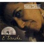 Nadia Cancila E' Tarde CD