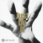 SPYAIR Just Do It [CD+DVD]<初回生産限定盤A> CD