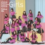 E-girls Follow Me [CD+DVD] 12cmCD Single