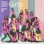 E-girls Follow Me 12cmCD Single