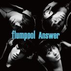 flumpool Answer<通常盤> 12cmCD Single