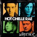 Hot Chelle Rae ホワットエヴァー CD