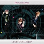 3Peace☆Lovers Love Evolution (Type-A) [CD+DVD] 12cmCD Single