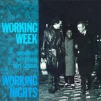 Working Week Working Nights : Deluxe Edition CD