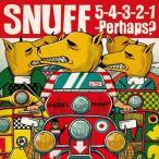 Snuff ファイヴ・フォー・スリー・トゥー・ワン…パハップス CD