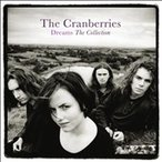 The Cranberries Dreams : The Collection CD