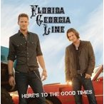 Florida Georgia Line Here's To The Good Times CD